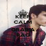 KEEP CALM AND GRAB A RAG - Personalised Poster A4 size