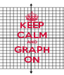 KEEP CALM AND GRAPH ON - Personalised Poster A4 size