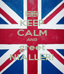 KEEP CALM AND greet NIALLER! - Personalised Poster A4 size