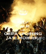 KEEP CALM AND GRITA SPORTING  ATE MORRER  - Personalised Poster A4 size