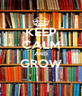 KEEP CALM AND GROW  - Personalised Poster A4 size