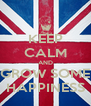 KEEP CALM AND GROW SOME HAPPINESS - Personalised Poster A4 size