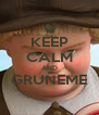KEEP CALM AND GRUÑEME  - Personalised Poster A4 size