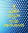 KEEP CALM AND GUE PEQUENO - Personalised Poster A4 size