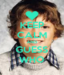 KEEP CALM AND GUESS WHO - Personalised Poster A4 size