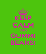 KEEP CALM AND GUMMI BEARS! - Personalised Poster A4 size
