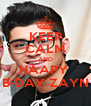 KEEP CALM AND HAAPY  B-DAY ZAYN - Personalised Poster A4 size