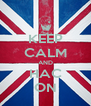 KEEP CALM AND HAC ON - Personalised Poster A4 size