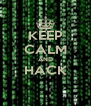 KEEP CALM AND HACK  - Personalised Poster A4 size