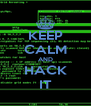 KEEP CALM AND HACK IT - Personalised Poster A4 size