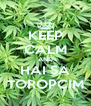 KEEP CALM AND HAI SA TOROPCIM - Personalised Poster A4 size