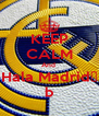 KEEP CALM And  Hala Madrid♥ b - Personalised Poster A4 size