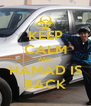 KEEP CALM AND HAMAD IS BACK - Personalised Poster A4 size