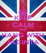 KEEP CALM AND HANG WITH JACINTA - Personalised Poster A4 size