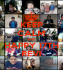 KEEP CALM AND HAPPY 17TH REVI - Personalised Poster A4 size