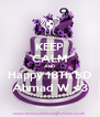 KEEP CALM AND Happy 18Th BD Ahmad W <3 - Personalised Poster A4 size
