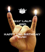 KEEP CALM AND  HAPPY 18th BIRTHDAY ROBI! - Personalised Poster A4 size