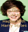 KEEP CALM AND Happy 19th Harry Styles - Personalised Poster A4 size