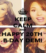 KEEP CALM AND HAPPY 20TH  B-DAY DEMI - Personalised Poster A4 size