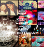 KEEP CALM AND HAPPY 28TH BIRTHDAY - Personalised Poster A4 size