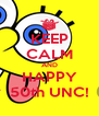 KEEP CALM AND HAPPY 50th UNC! - Personalised Poster A4 size