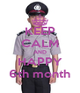 KEEP CALM AND HAPPY 6th month - Personalised Poster A4 size