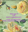 KEEP CALM AND HAPPY ANNIVERSARY LOVE YOU EACH DAY  MORE AND MORE (ZULY & THER) - Personalised Poster A4 size