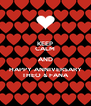 KEEP CALM AND HAPPY ANNIVERSARY THEO & FANA - Personalised Poster A4 size