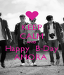 KEEP CALM AND Happy  B-Day AMORA  - Personalised Poster A4 size
