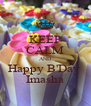 KEEP CALM AND Happy B'Day  Imasha - Personalised Poster A4 size