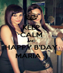 KEEP CALM AND HAPPY B'DAY MARIA :) - Personalised Poster A4 size