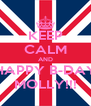 KEEP CALM AND HAPPY B-DAY MOLLY!!! - Personalised Poster A4 size