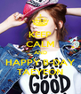 KEEP CALM AND HAPPY B-DAY TAEYEON - Personalised Poster A4 size