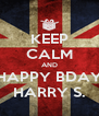 KEEP CALM AND HAPPY BDAY HARRY S. - Personalised Poster A4 size