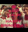 KEEP CALM AND HAPPY  BIRINIADAY - Personalised Poster A4 size