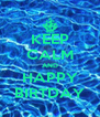 KEEP CALM AND HAPPY BIRTDAY - Personalised Poster A4 size