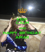 KEEP CALM AND HAPPY BIRTHDAY AMAR - Personalised Poster A4 size