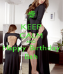 KEEP CALM AND Happy Birthday Bah - Personalised Poster A4 size
