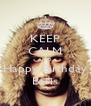 KEEP CALM AND Happy Birthday Baris - Personalised Poster A4 size