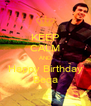 KEEP CALM AND Happy Birthday Beqa - Personalised Poster A4 size
