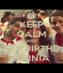 KEEP CALM AND HAPPY BIRTHDAY BIRINIA - Personalised Poster A4 size