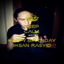KEEP CALM AND HAPPY BIRTHDAY IHSAN RASYID - Personalised Poster A4 size