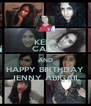 KEEP CALM AND HAPPY BIRTHDAY JENNY ABIGAIL - Personalised Poster A4 size