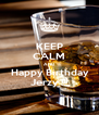 KEEP CALM AND  Happy Birthday  Jerzy !!! - Personalised Poster A4 size