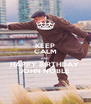 KEEP CALM AND HAPPY BIRTHDAY  JOHN NOBLE  - Personalised Poster A4 size