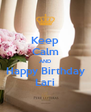 Keep Calm AND Happy Birthday Lari - Personalised Poster A4 size