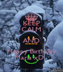 KEEP CALM AND Happy Birthday Maria xD   - Personalised Poster A4 size