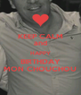 KEEP CALM and HAPPY BIRTHDAY MON CHOUCHOU - Personalised Poster A4 size