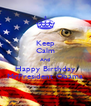 Keep Calm And Happy Birthday MrPresident Obama - Personalised Poster A4 size