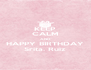 KEEP CALM AND HAPPY BIRTHDAY Srita. Ruiz - Personalised Poster A4 size